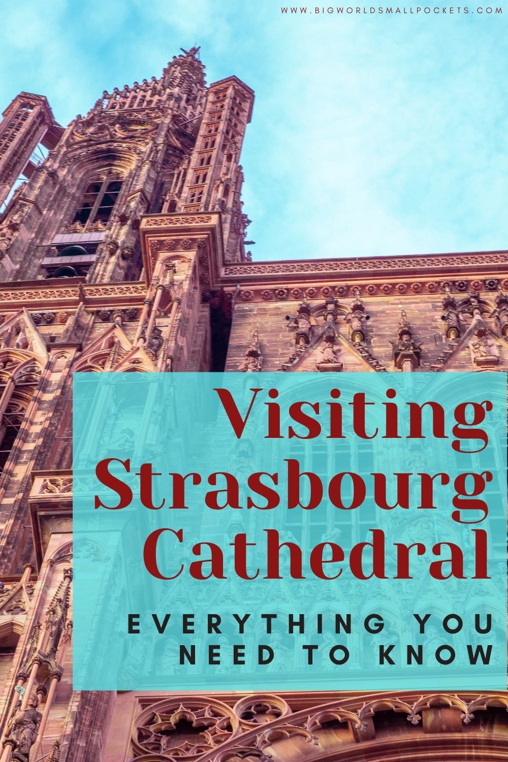 All You Need to Know About Visiting Strasbourg