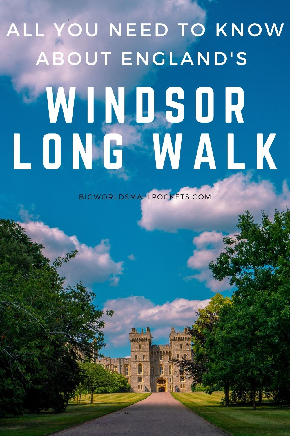 Everything You Need to Know About Enjoying the Windsor Long Walk in England