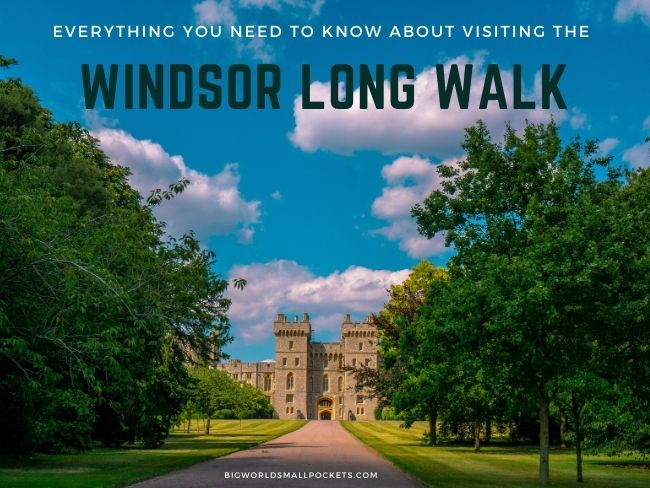 Everything You Need to Know About Visiting the Windsor Long Walk