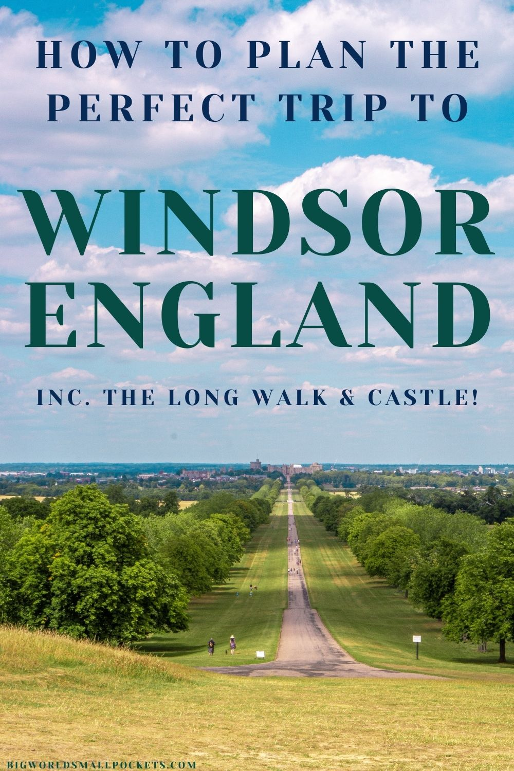 How to Plan the Perfect Trip to Windsor, England