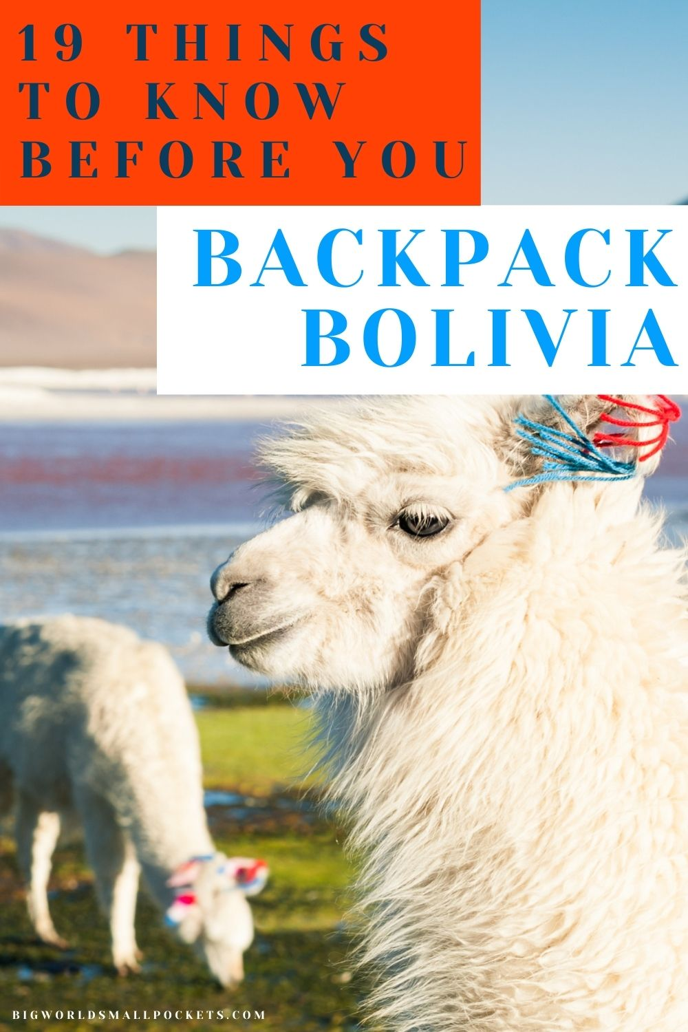Things to Know Before You Backpack Bolivia