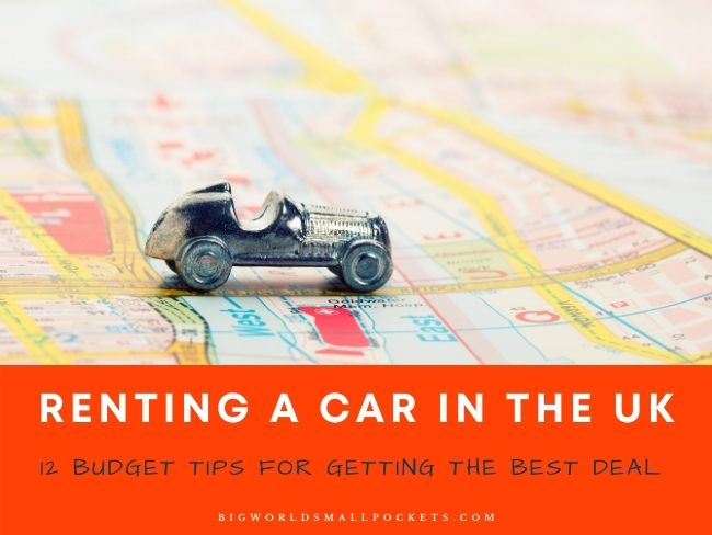 12 Budget Tips for Renting a Car in the UK