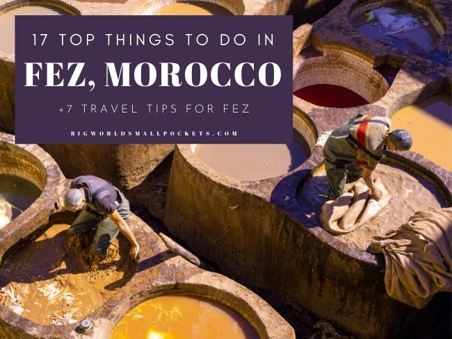 17 Best Things To Do in Fez, Morocco