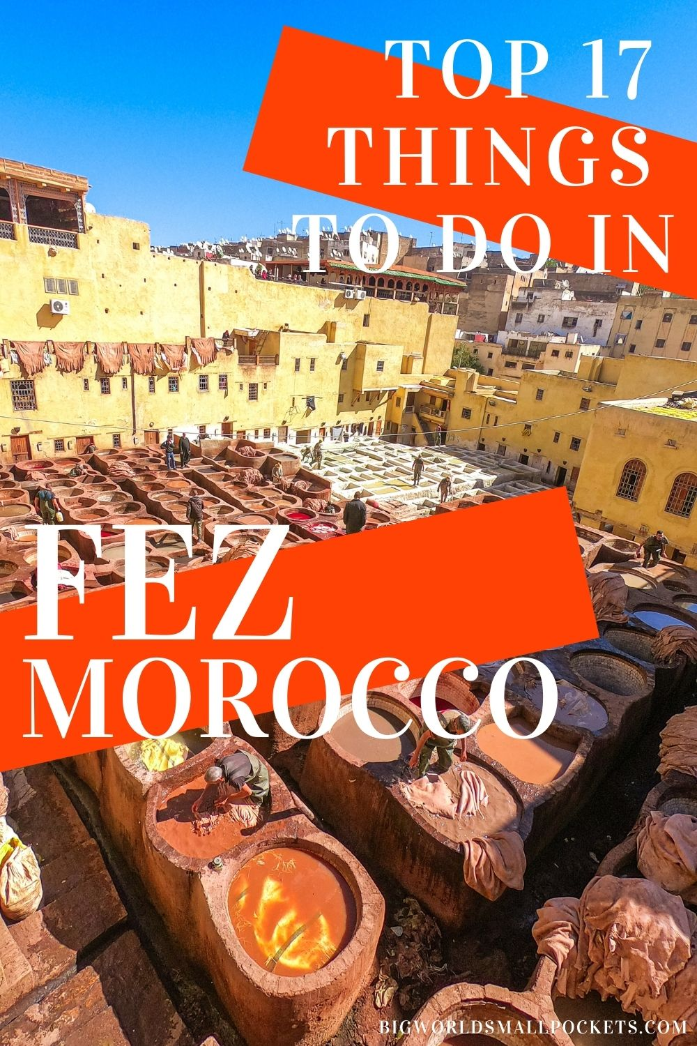 17 Epic Things to Do in Fez, Morocco