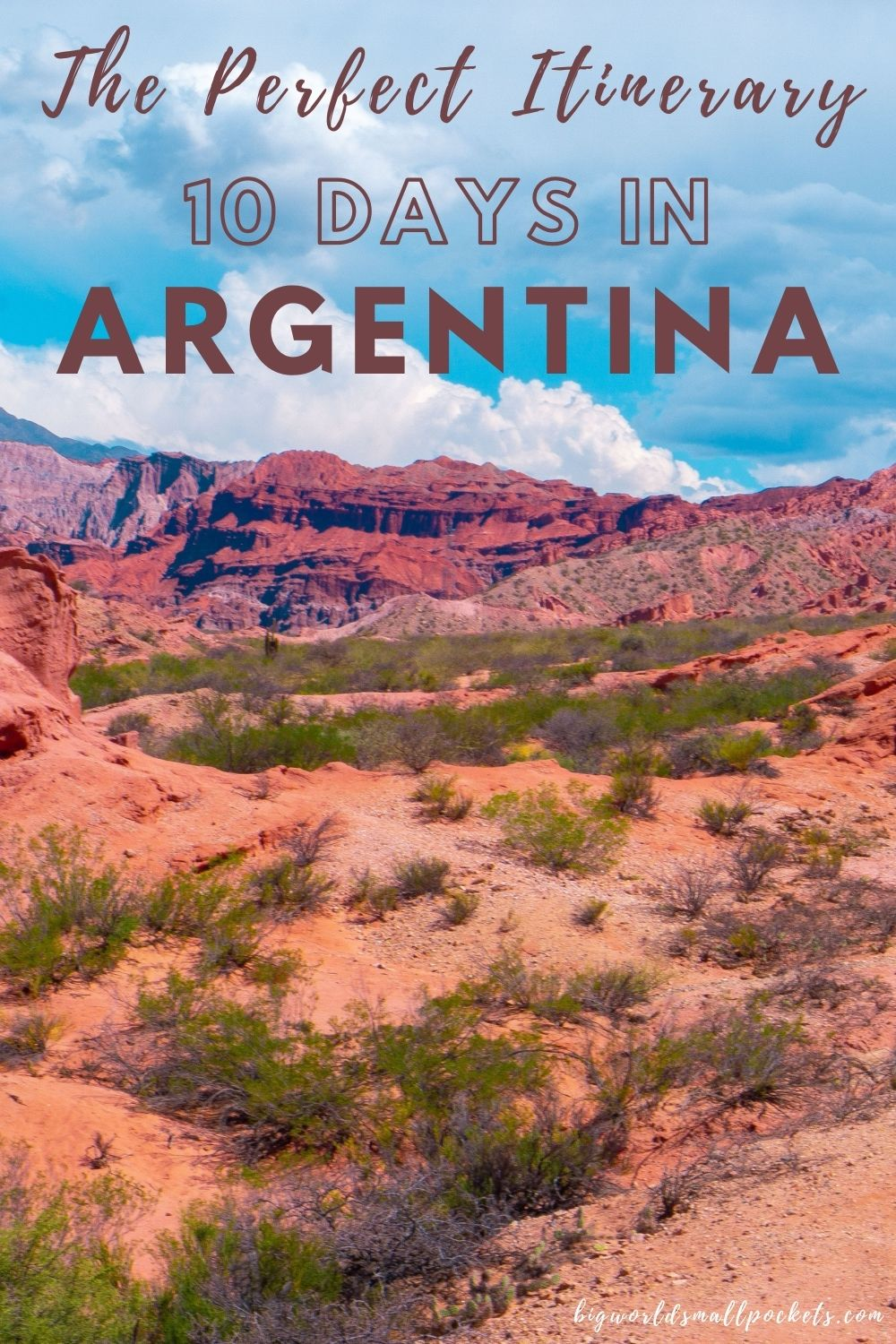 Ideal Itinerary for 10 Days in Argentina