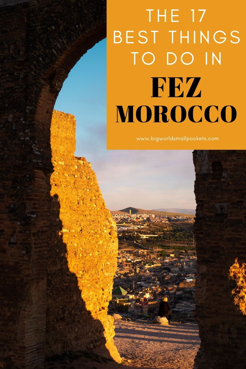 The 17 Best Things to Do in Fez, Morocco