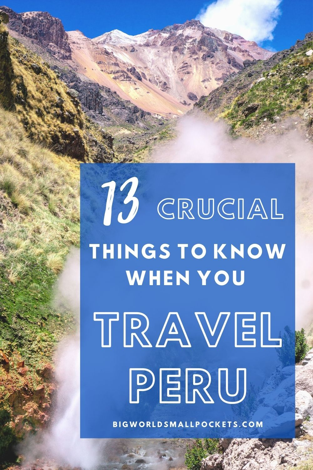 13 Crucial Things To Know When You Travel Peru