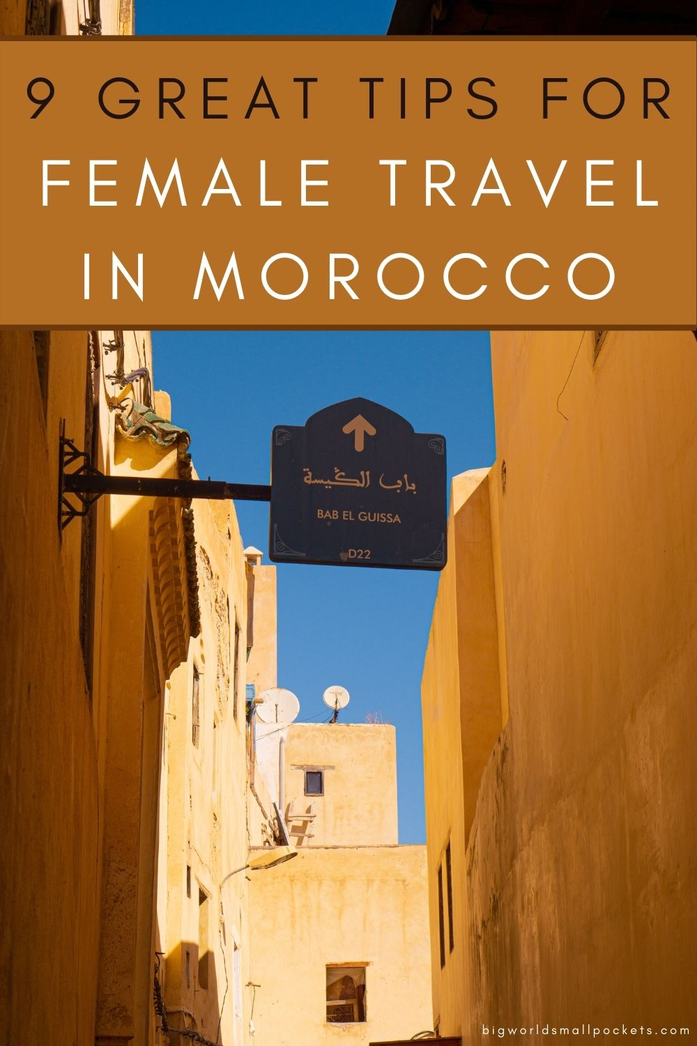 9 Great Tips for Solo Female Travel in Morocco