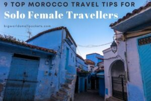 9 Great Tips for Female Travel in Morocco