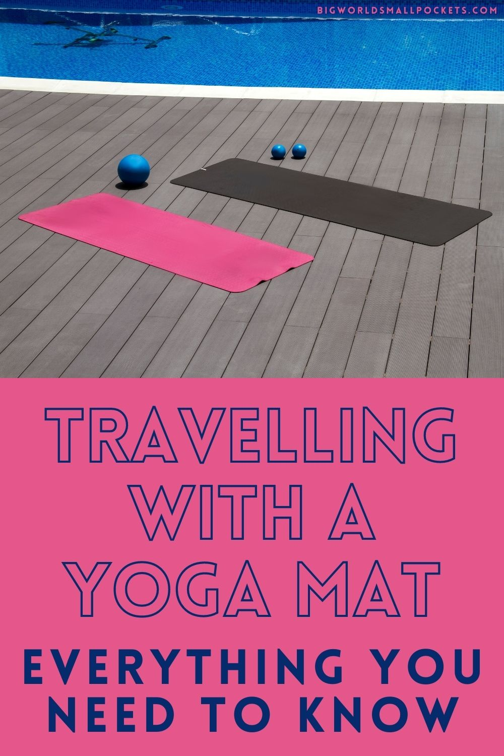 All You Need to Know About Travelling with a Yoga Mat