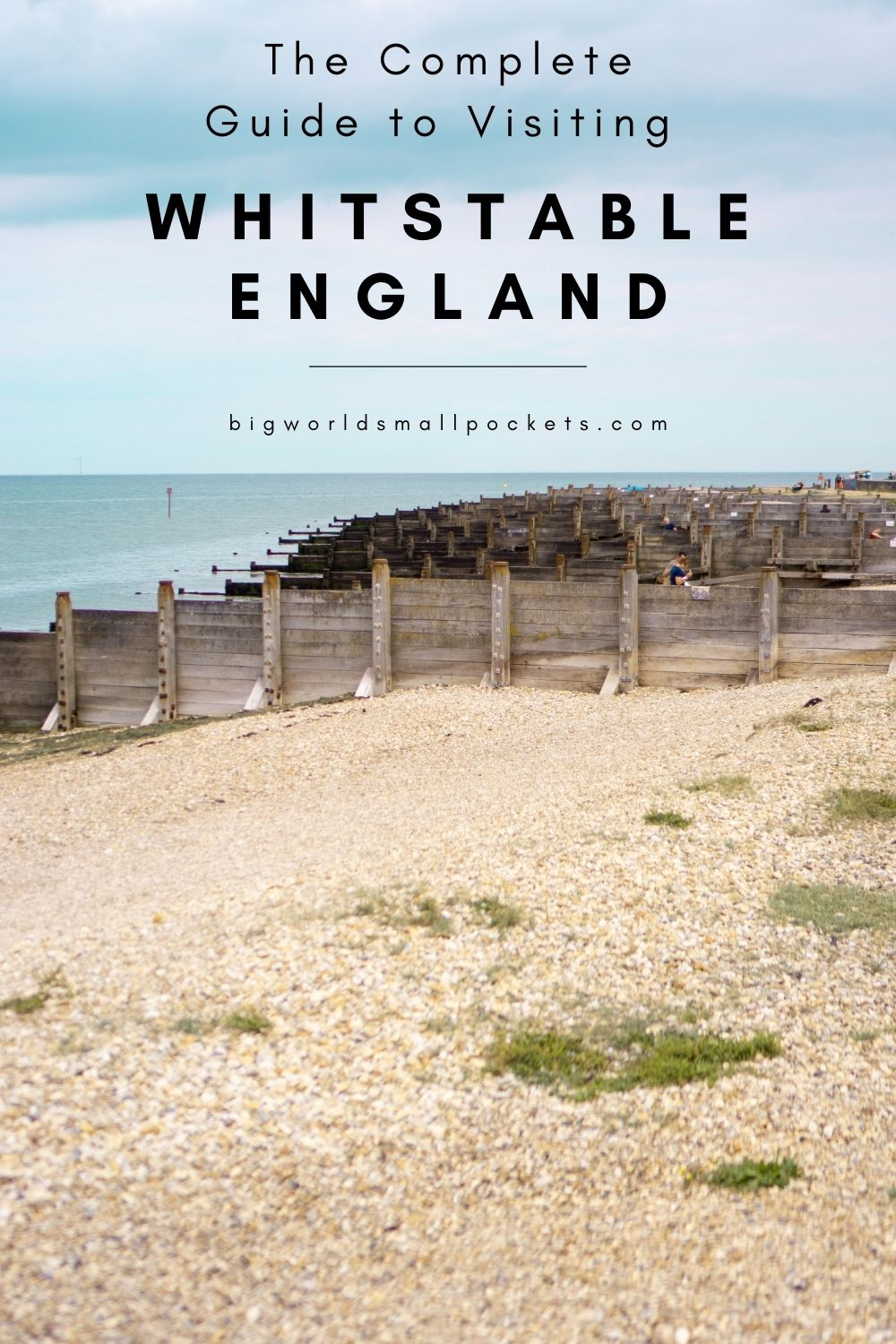 The Complete Guide to Visiting Whitstable Beach in the UK