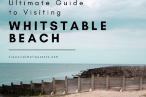 Complete Guide to Visiting Whitstable Beach