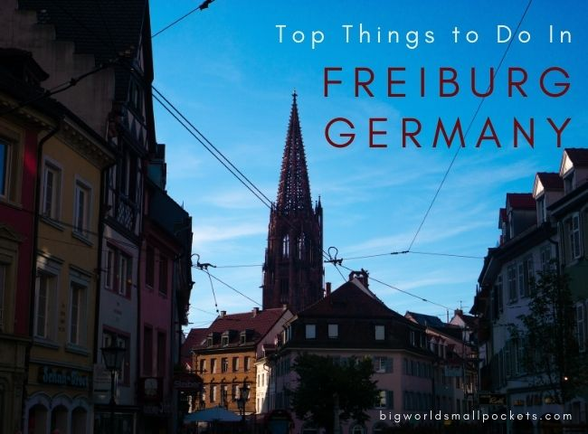 Top 15 Things to Do In Freiburg, Germany