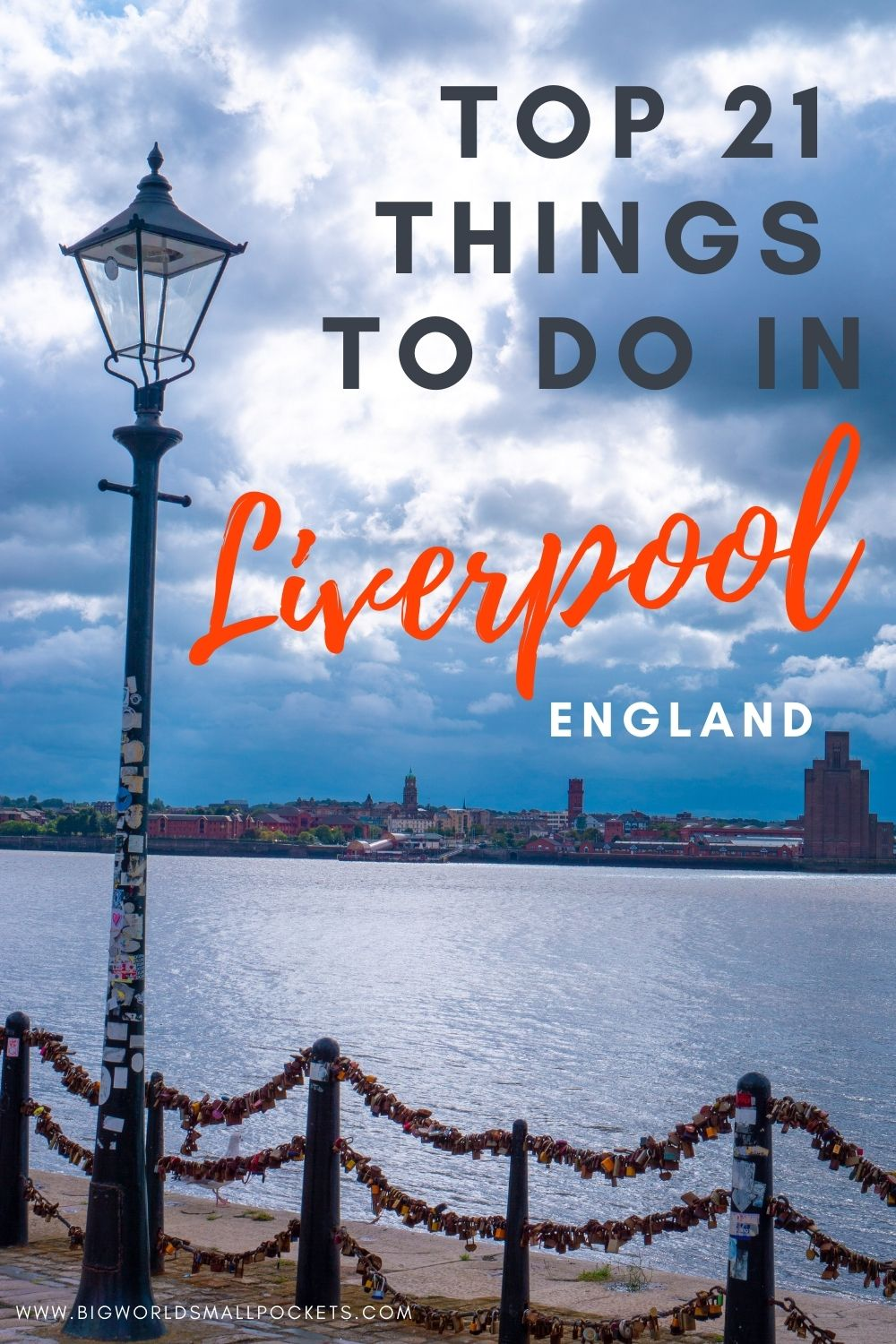 Top 21 Things To Do in Liverpool, England