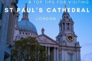St Paul's Cathedral Hours + 7 Other Tips for Your Visit
