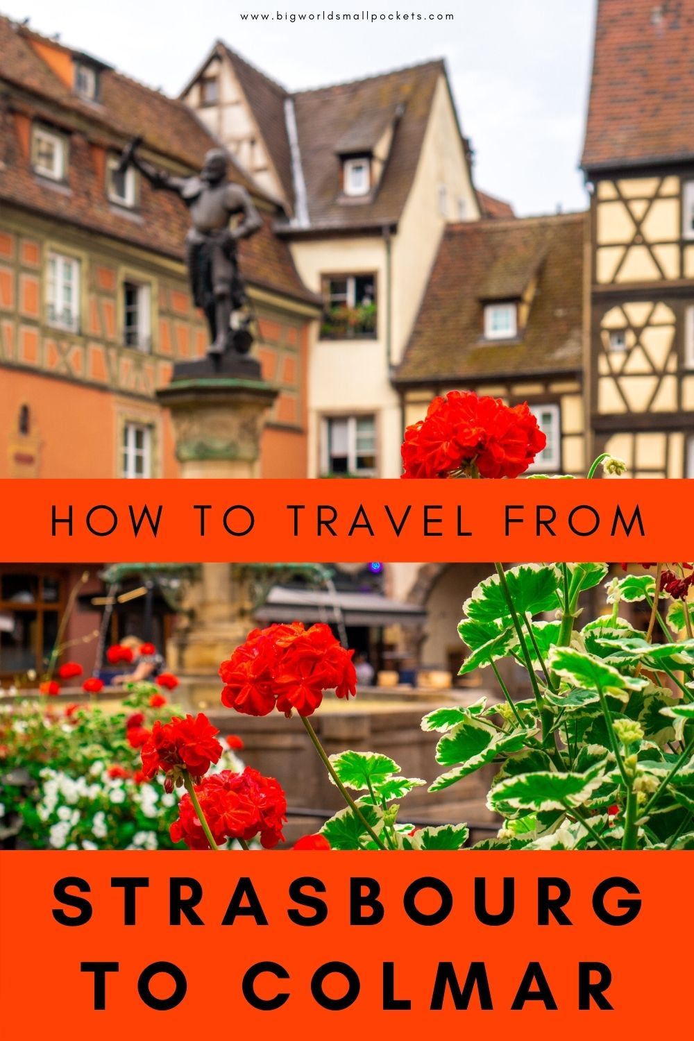 How to Travel From Strasbourg to Colmar in Alsace, France