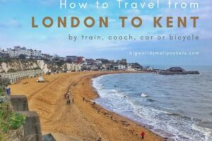 How to Get from London to Kent: Train, Bus, Car & Bike