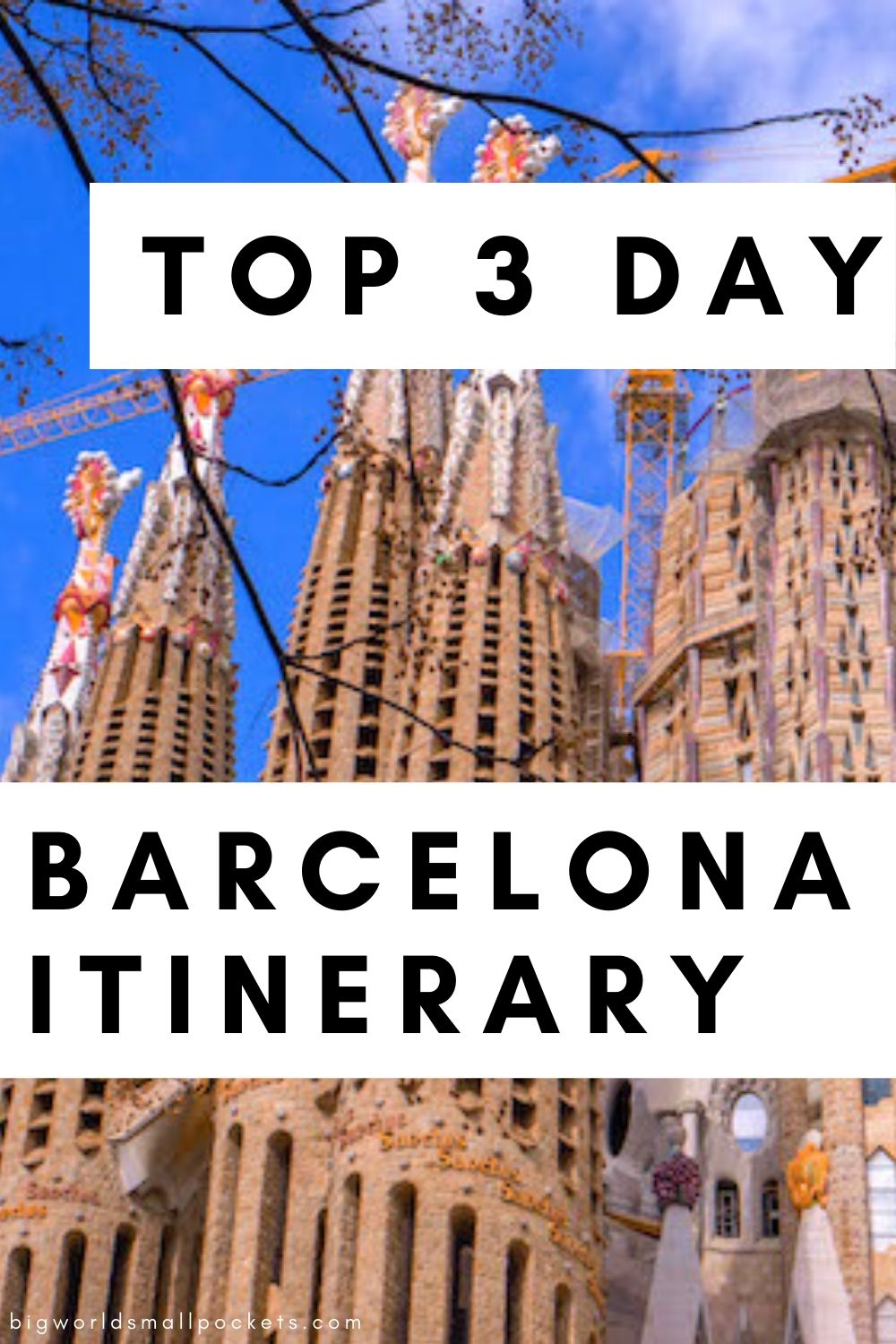 The Best 3 Day Barcelona Itinerary