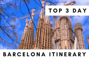 Best Barcelona Itinerary: 3 Days, All the Sights