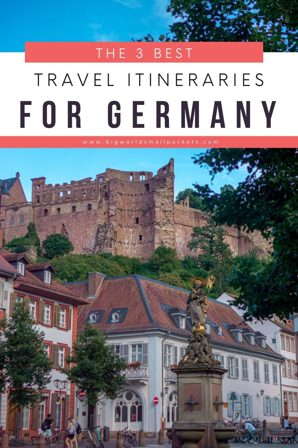 3 Best Germany Itineraries for Travellers