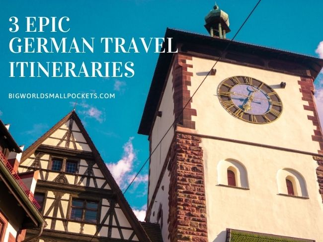 Top 3 Germany Itineraries + How to Plan Them
