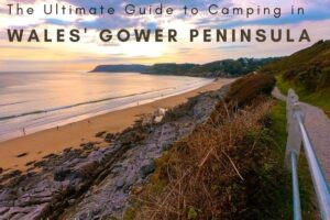 Ultimate Guide to Gower Camping inc. Top 5 Campsites