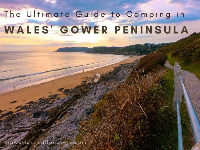 Ultimate Guide to Camping in Camping in the Gower