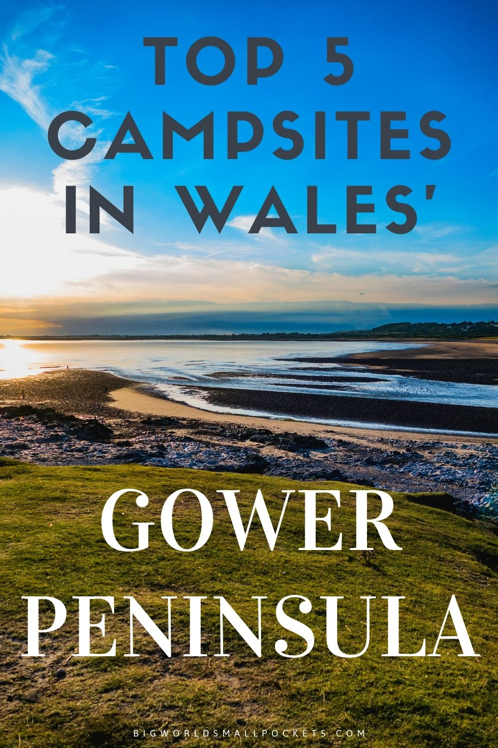 Ultimate Guide to Camping in the Gower Peninsula in Wales