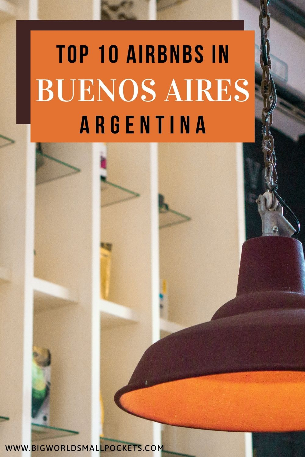 10 Best Airbnbs in Buenos Aires
