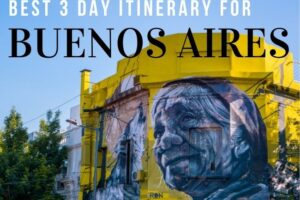 3 Days in Buenos Aires: Itinerary