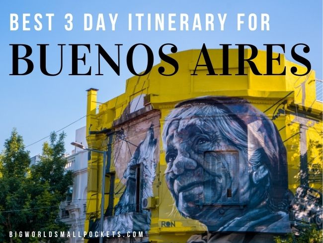 Best 3 Day Itinerary for Buenos Aires, Argentina