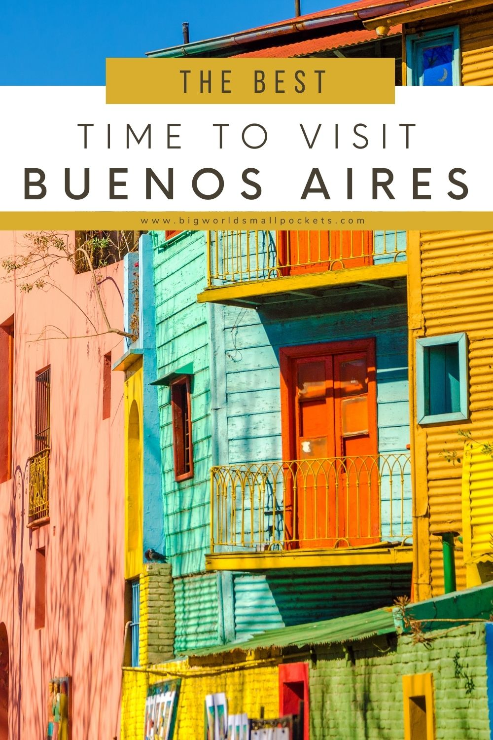 The Best Time to Visit Buneos Aires in Argentina