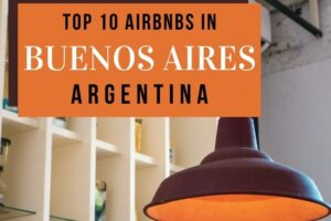 Top 10 Buenos Aires Airbnbs
