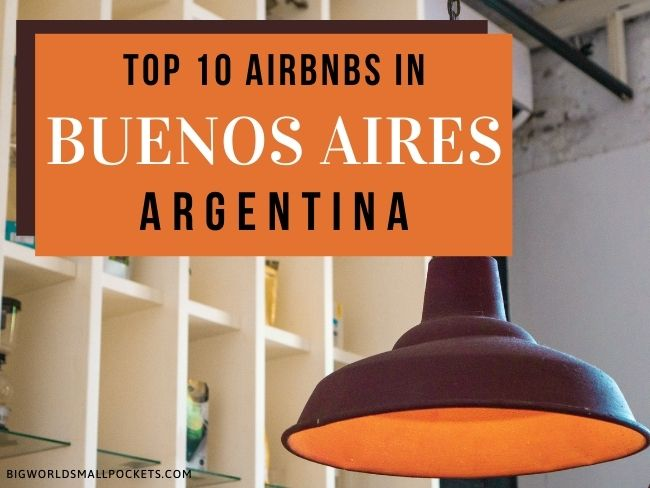 Top 10 Airbnbs in Buenos Aires