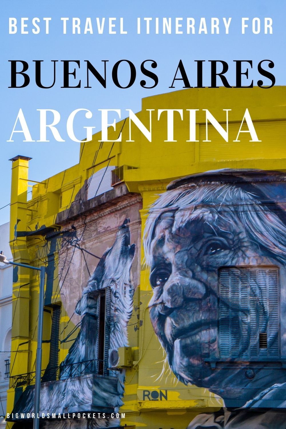 Ultimate Travel Itinerary for Buenos Aires, Argentina