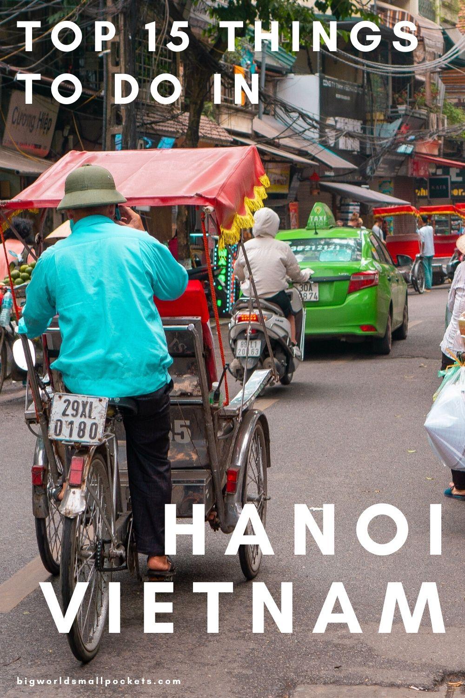 15 Best Things to Do in Hanoi, Vietnam