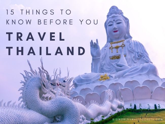 15 Things To Know Before You Travel Thailand