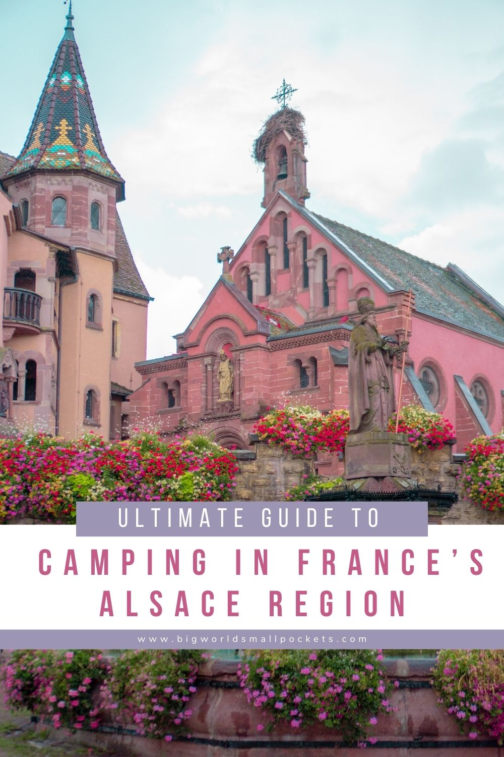 Complete Guide to Camping in France's Alsace Region