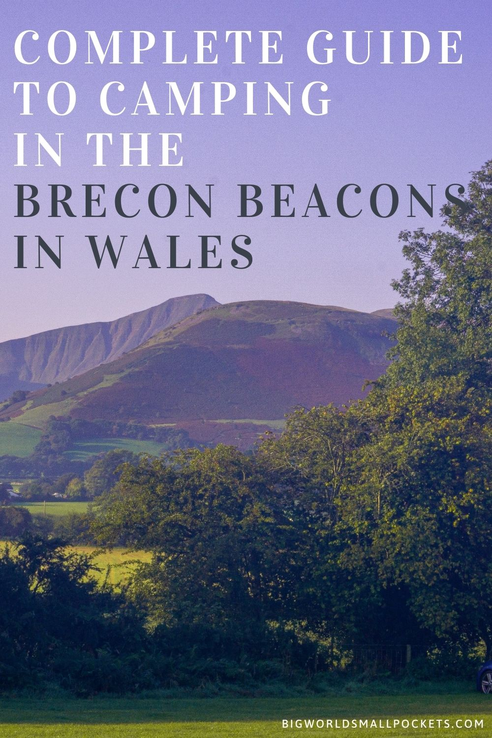 Complete Guide to Camping in the Brecon Beacons, Wales