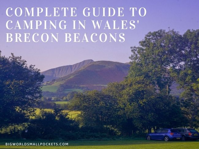 Complete Guide to Camping in the Brecon Beacons