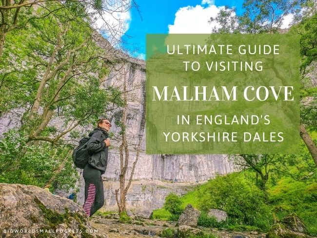 Complete Guide to Visiting & Hiking Malham Cove in Yorkshire, UK