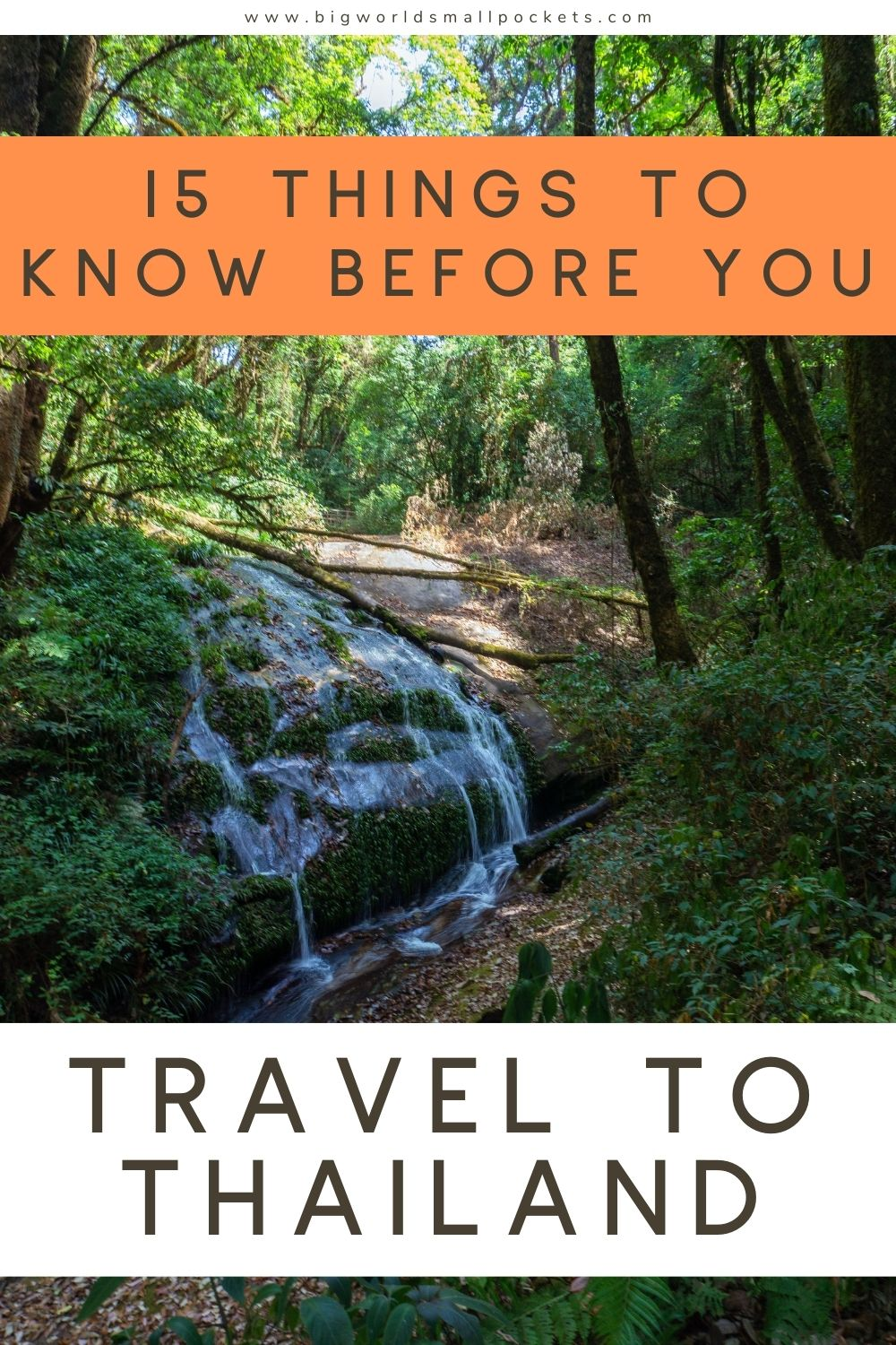 The 15 Things to Know Before you Travel to Thailand