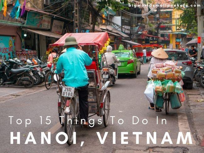 Top 15 Things to Do in Hanoi