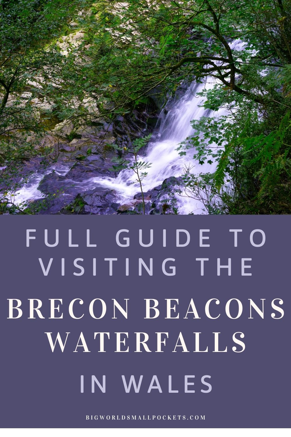 Ultimate Guide to Visiting the Brecon Beacons Waterfalls, Wales