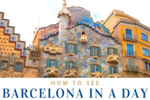 Barcelona in a Day: See It All in 24hrs