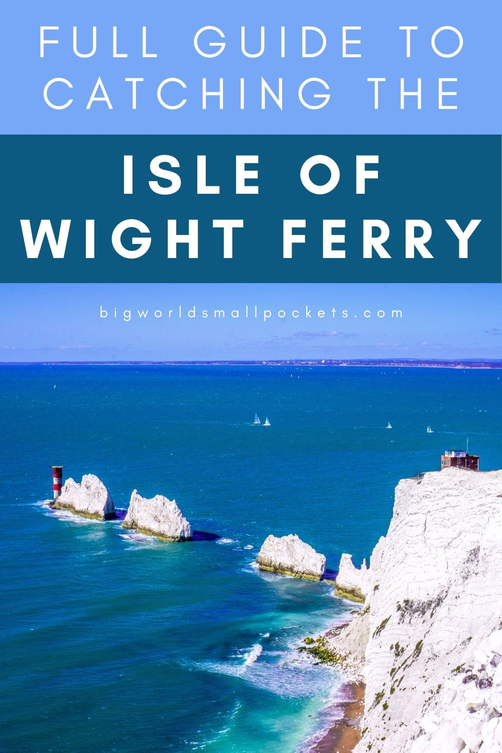 How to Catch the Ferry to the Isle of Wight, UK