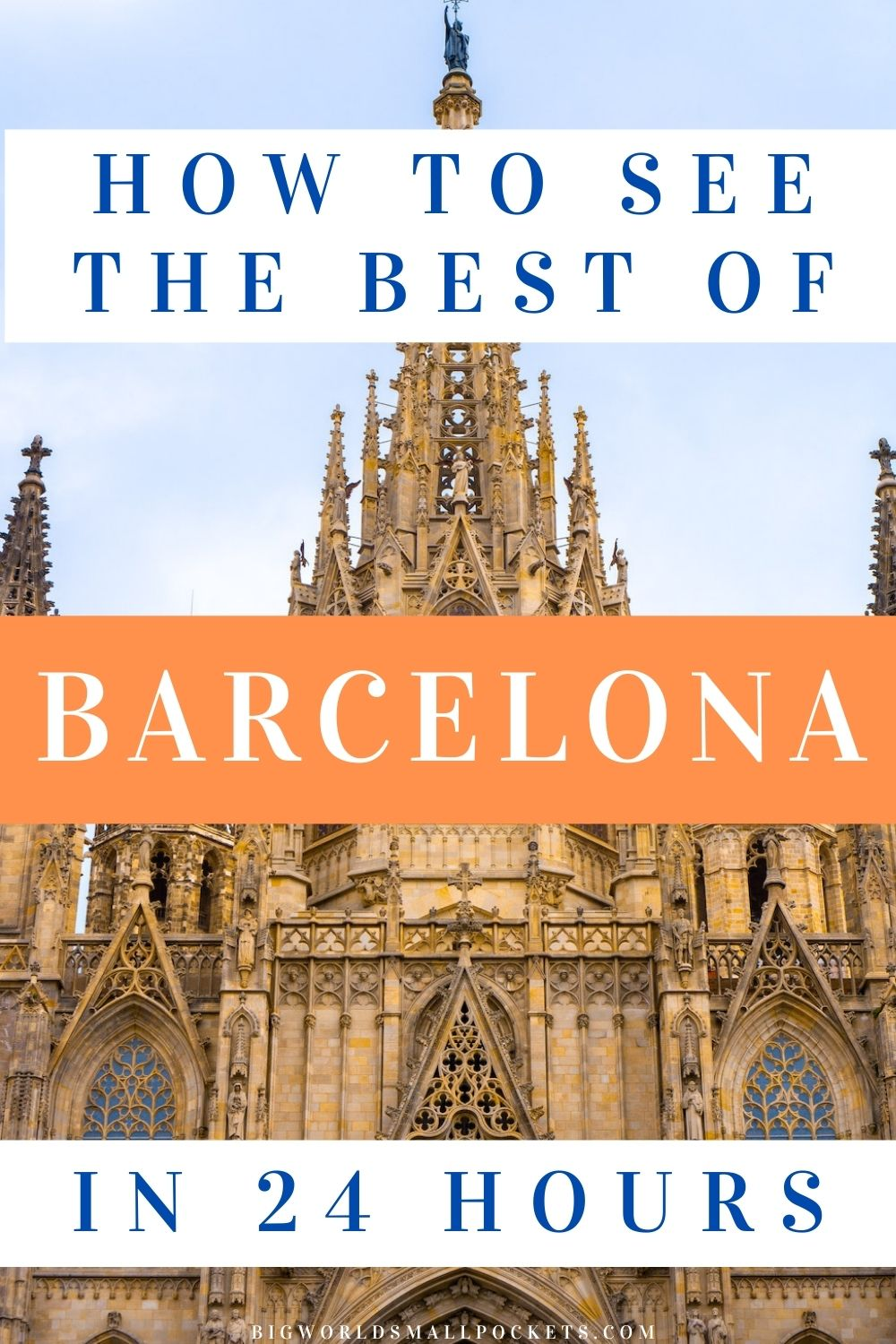 How to See the Best of Barcelona in a Day