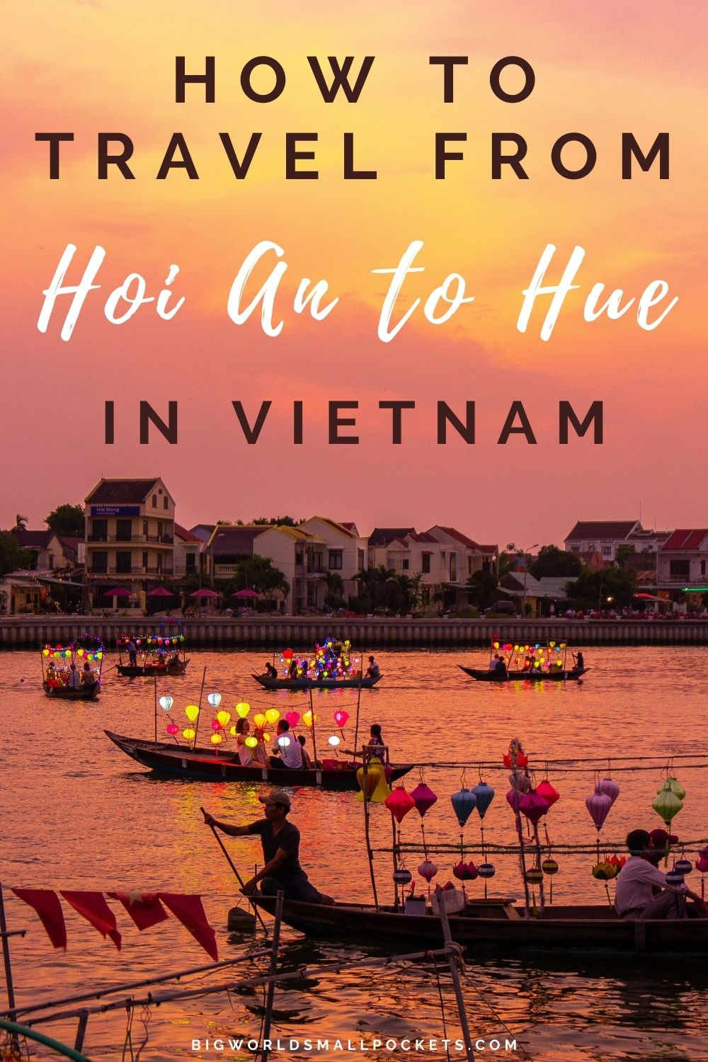 How to Travel Betweeen Hoi An and Hue in Vietnam