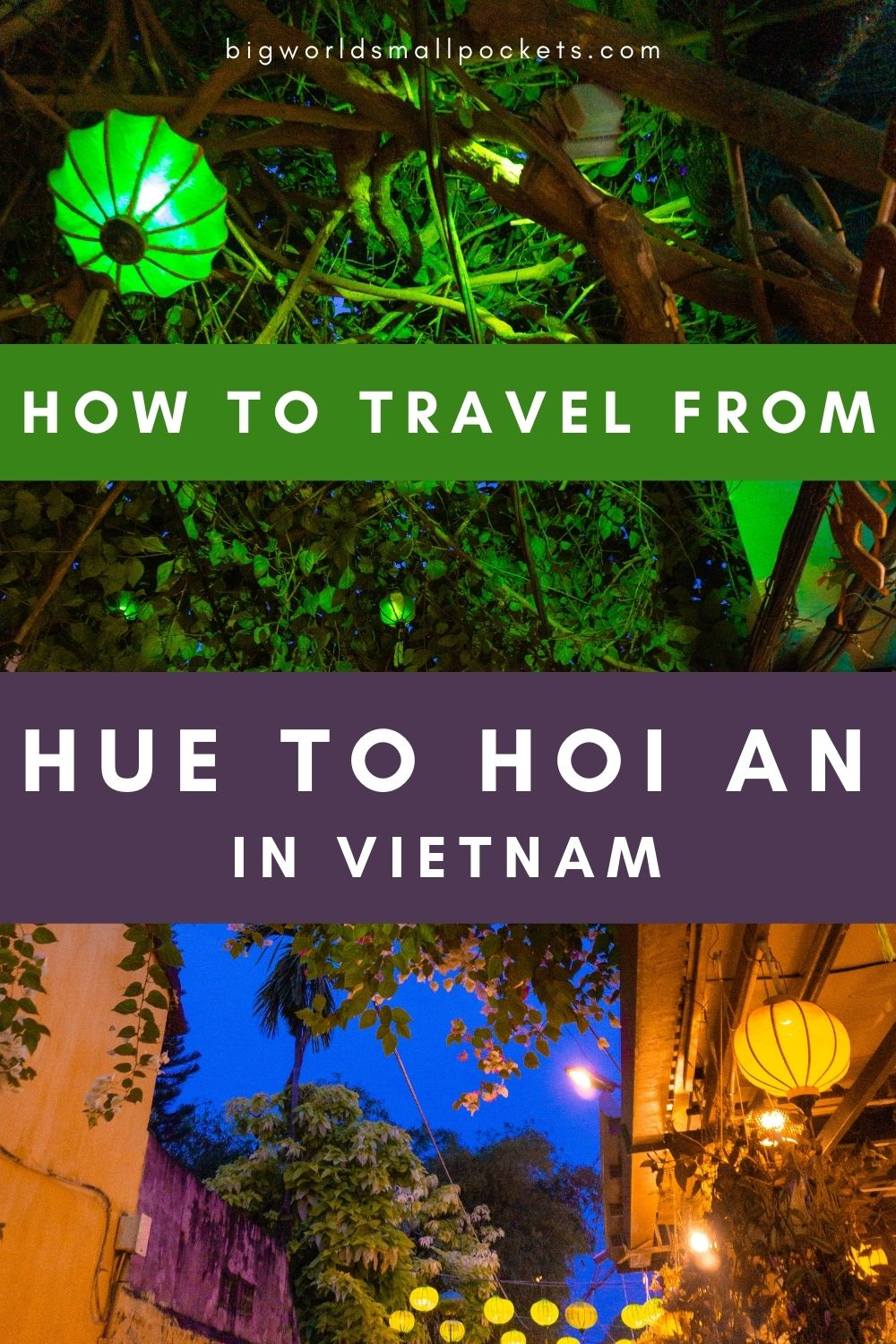 How to Travel Between Hue and Hoi An in Vietnam