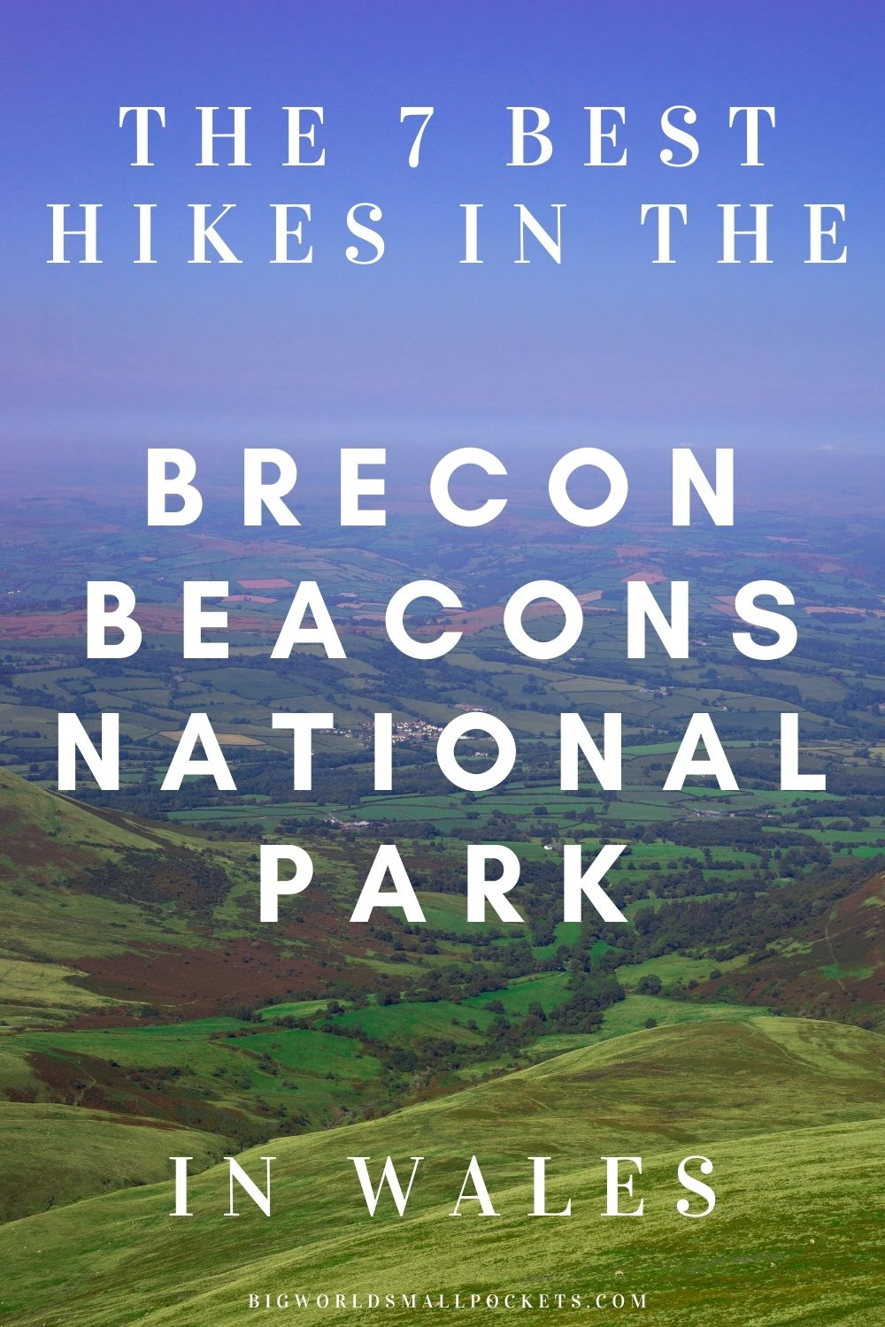 Top 7 Hikes in the Brecon Beacons, Wales